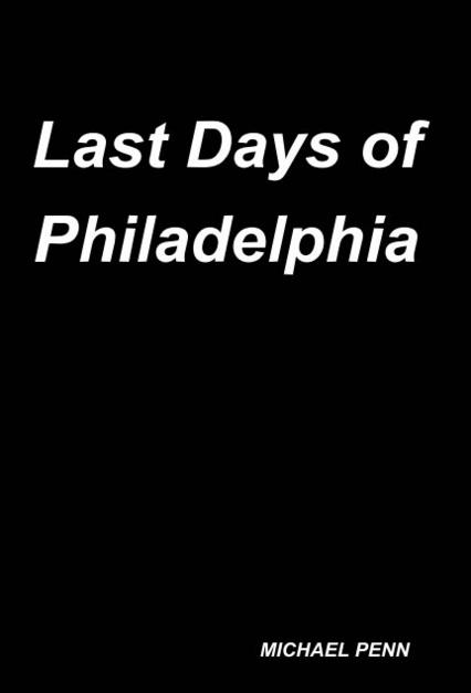 Last Days of Philadelphia Book Cover
